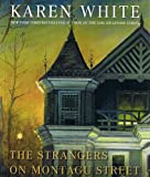 Karen White: The Strangers On Montagu Street (Tradd Street)