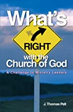 What's Right with the Church of God: A…