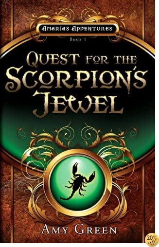 Quest for the Scorpion's Jewel (Amarias Adventures)