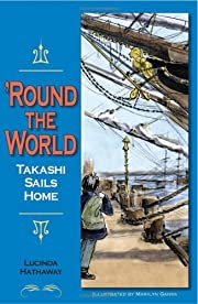 'Round the World: Takashi Sails Home by…