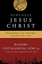 Remember Jesus Christ: Responding to the…