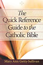 The Quick Reference Guide to the Catholic…