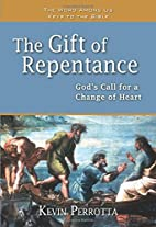 The Gift of Repentance: God's Call for a…
