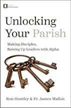 Unlocking Your Parish: Making Disciples,…
