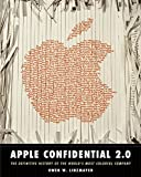 Linzmayer, Owen W.: Apple Confidential 2.0:The Definitive History of the World's Most Colorful Company: The Definitive History of the World's Most Colorful Company