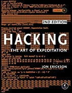 Hacking: The Art of Exploitation, 2nd…