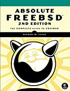 Absolute FreeBSD: The Complete Guide to…
