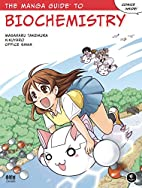 The Manga Guide to Biochemistry by Masaharu…