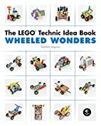 The LEGO Technic Idea Book: Wheeled Wonders…