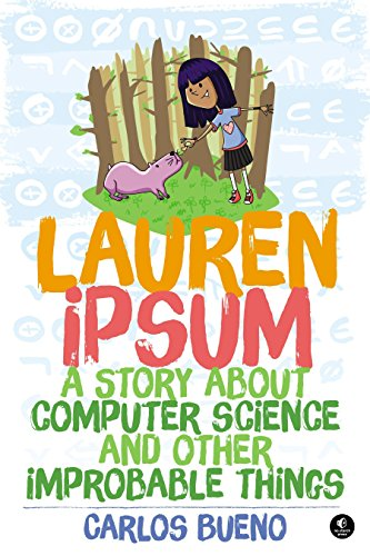 lauren-ipsum-a-story-about-computer-science-and-other-improbable-things