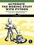 Automate the Boring Stuff with Python:…