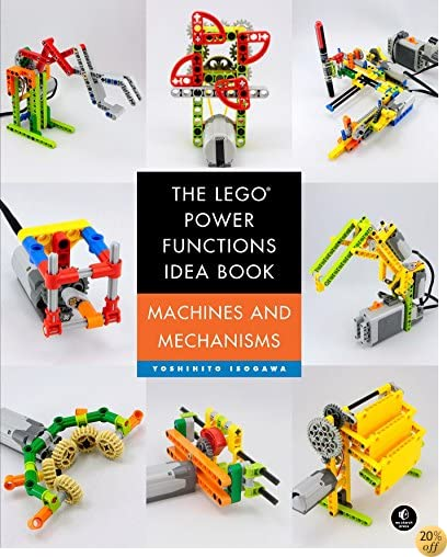 TThe LEGO Power Functions Idea Book, Volume 1: Machines and Mechanisms