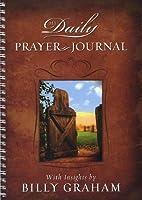 My Daily Prayer Journal by Billy Graham
