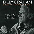 Abiding in Christ: Audio Devotional (Audio…
