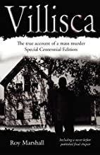 Villisca: The True Account of the Unsolved…