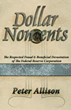Dollar Noncents by Peter Allison