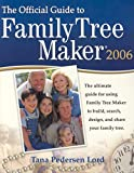 Pedersen Lord, Tana: The Official Guide to Family Tree Maker 2006