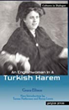 An Englishwoman in a Turkish Harem (Cultures…