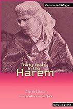 Thirty Years in the Harem by Melek Hanim