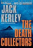 Kerley, Jack: The Death Collectors (Carson Ryder/Harry Nautilus Series)