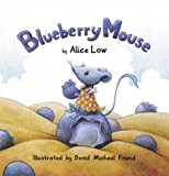 Low, Alice: Blueberry Mouse