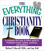 The Everything Christianity Book by Michael…