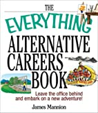 The Everything Alternative Careers Book by…