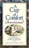 Bell, James S.: Cup Of Comfort Devotional: Daily Reminders of God&#39;s Love and Grace