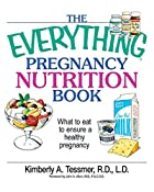 The Everything Pregnancy Nutrition Book:…