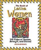 The Book Of Latina Women: 150 Vidas of…