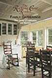 Polaski, Helen Kay: The Rocking Chair Reader Family Gatherings: True Stories of Celebration And Reunion