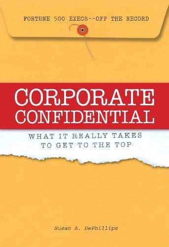 corporate-confidential-fortune-500-executives-off-the-record-what-it-really-takes-to-get-to-the-top