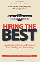 Hiring the Best: A Manager's Guide to…