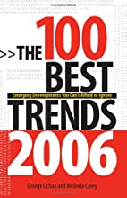 The 100 Best Trends, 2006: Emerging…