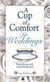 Polaski, Helen: A Cup of Comfort for Weddings: Something Old, Something New