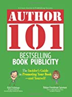 Author 101: Bestselling Book Publicity by…