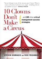 10 Clowns Don't Make a Circus: And 249 Other…