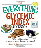 The Everything Glycemic Index Cookbook: 300…