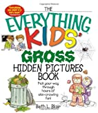 The Everything Kids' Gross Hidden…