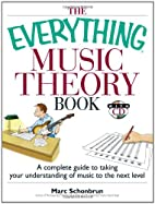 The Everything Music Theory Book: A Complete…
