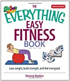 The Everything Easy Fitness Book by Donna…