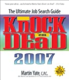 Knock 'em Dead 2007: The Ultimate Job Search…