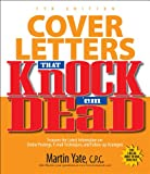 Yate, Martin John: Cover Letters That Knock &#39;em Dead
