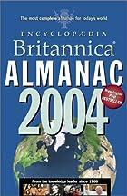 Encyclopedia Britannica Almanac 2004 by…