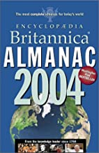 Encyclopedia Britannica Almanac 2004 by…