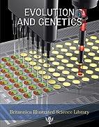 Evolution and Genetics (Britannica…