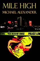 Mile High by Michael Alexander