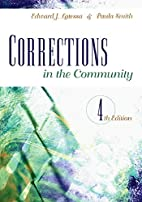 Corrections in the Community by Edward J.…