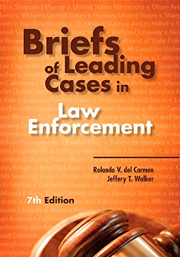 briefs-of-leading-cases-in-law-enforcement