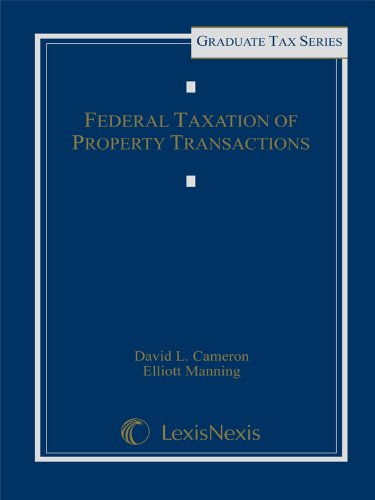 federal-taxation-of-property-transactions-graduate-tax-series